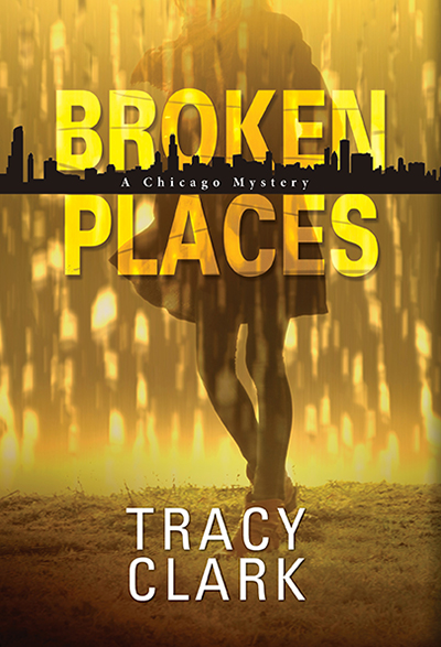 Broken Places, A Chicago Mystery Cover image smaller